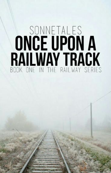 Once Upon a Railway Track