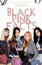 BLACK PINK facts  by -JammyChimz