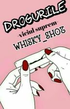 Drogurile -viciul suprem- by Whisky_Shot