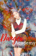 DANGER ACADEMY:SCHOOL OF WEIRDOS by ChrLtsDna