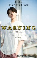1 My Warning BTS Jungkook [Completed] by Min_Jhanna293