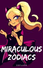 MIRACULOUS ZODIACS by 08Fox08