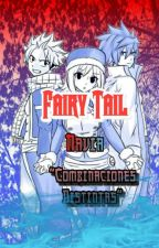 "Fairy Tail ||Navia|| ""Combinaciones Distintas""  by ELPANDAPOKEMON"
