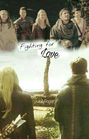 Fighting for Love - [CaptainSwan]
