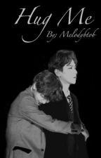 Hug (M)e [Baekyeol] by melodybtob