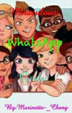 Miraculous WhatsApp Grubu And More :)   by Marinette-_Cheng