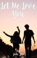 Let Me Love You | Théo Griezmann | Terminé by jade_jrn