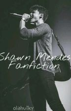 Shawn Mendes Fanfiction by imamendesgirl