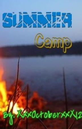 Summer Camp by XxxOctoberxxX123