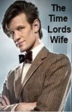 The Time Lords Wife... by KimCullen10