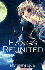 Fangs Reunited by Kirakiana20