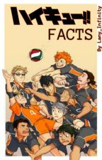 HAIKYUU!! FACTS by Lany_Infinity