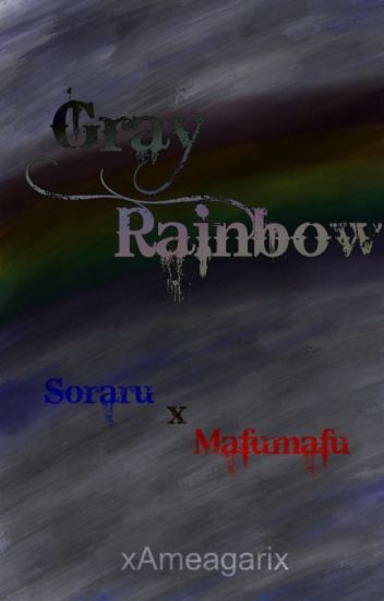 Gray Rainbow (Soramafu)