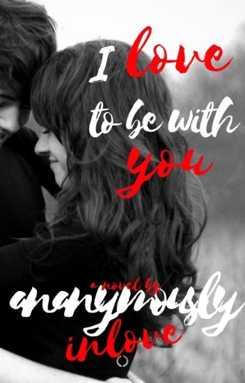 I Love To Be With You (COMPLETE)