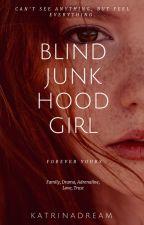 Blind Junk Hood Girl by DreamingVivi