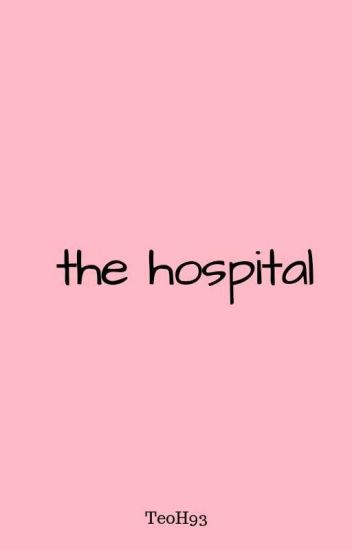The Hospital;muke ✔