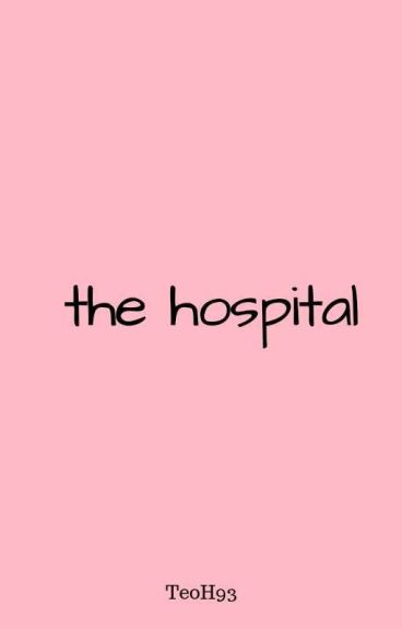 The Hospital || Clemmings