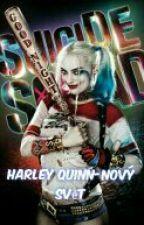 Harley Quinn-Nový Svět  by MichelleInuzuka