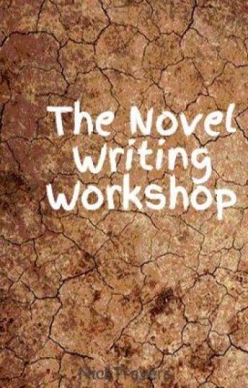 The Novel Writing Workshop