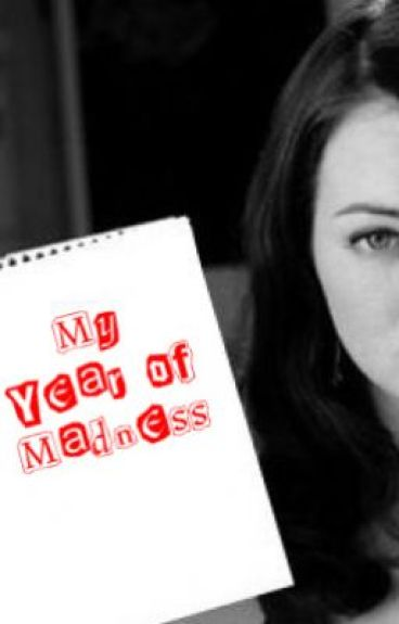 My Year Of Madness