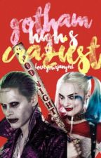 Gotham High's Craziest by loveyourfangirl