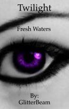 Twilight (Fresh Waters) by TrashyRanter