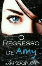 O Regresso De Aмy  by LolovePc