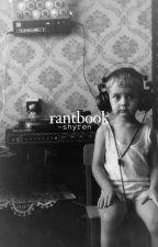 Rantbook • Shyren by PinkPrincessShyren