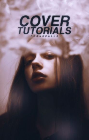 Cover Tutorials ✾