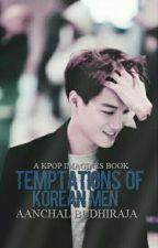 Temptations Of Korean Men by toohottobetrue2