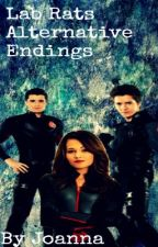 Lab Rats Alternative Endings  by JoannaTorresLuiz