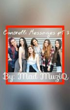 Cimorelli Messages PART 3 by MadameMuze