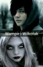 Wampir I Wilkołak by SandraG001