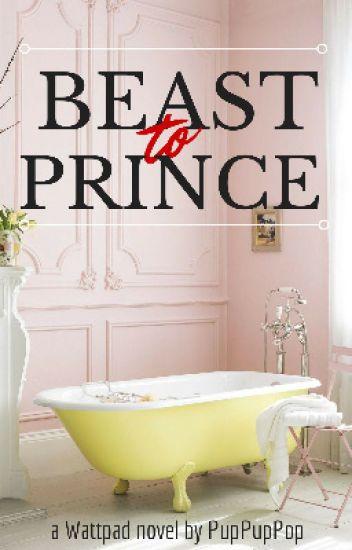 Beast To Prince