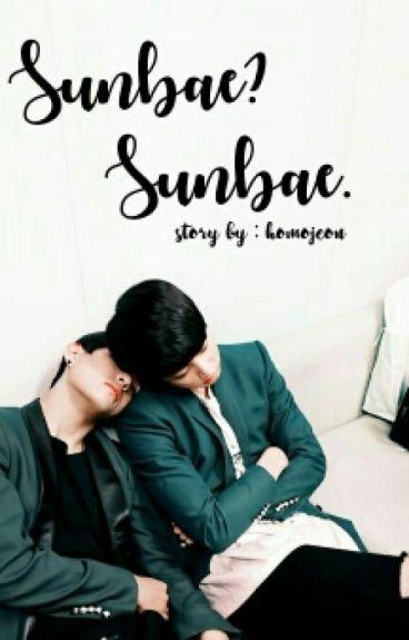Sunbae? Sunbae. [kth + jjk]