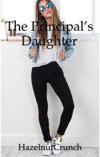 The Principals Daughter by aWriterNamedD