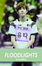 Floodlights (NCT Yuta X Reader) by seaofblue