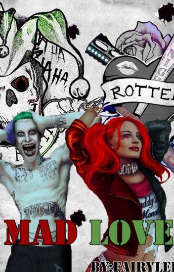 Mad Love ~ Joker fanfiction