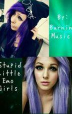 Stupid Little Emo Girls (1D Fan-Fic) by Burnin_Music