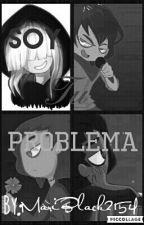 Soy Tu Problema (N.Freddy X Tu) by MariBlack2154