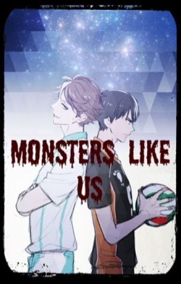 Monsters Like Us (Oikage)