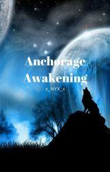 Anchorage Awakening by x__NYX__x