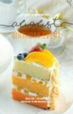 [AUGUST] Birthday Event by flowdememoire