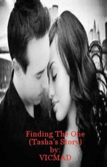 Finding The One -Tasha's Story (Completed)✅
