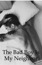 The Bad Boy Is My Neighbor by Isabelle20
