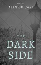The Dark Side  by AlessioCani4