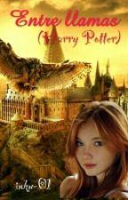 Entre llamas(Harry Potter) by inku-01
