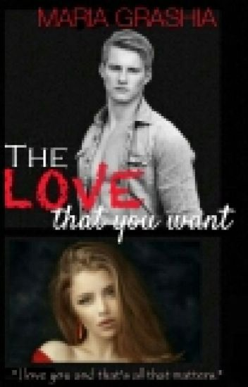 The LOVE that you want