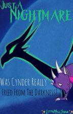 Just A Nightmare  (Spyro/Cynder) by XLittleMissJazzX