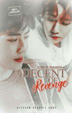[✔]Decents of Revenge  by -JammyChimz